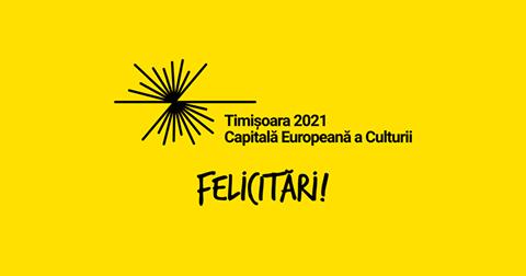 Capitala Europeană a Culturii în 2021 va fi Timișoara