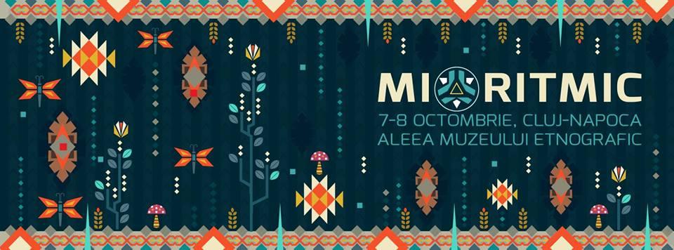 Mioritmic 2016 - Cluj-Napoca