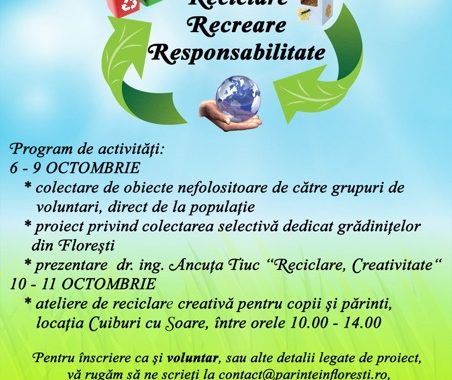 Proiectul Cei trei R: Reciclare, Recreare, Responsabilitate