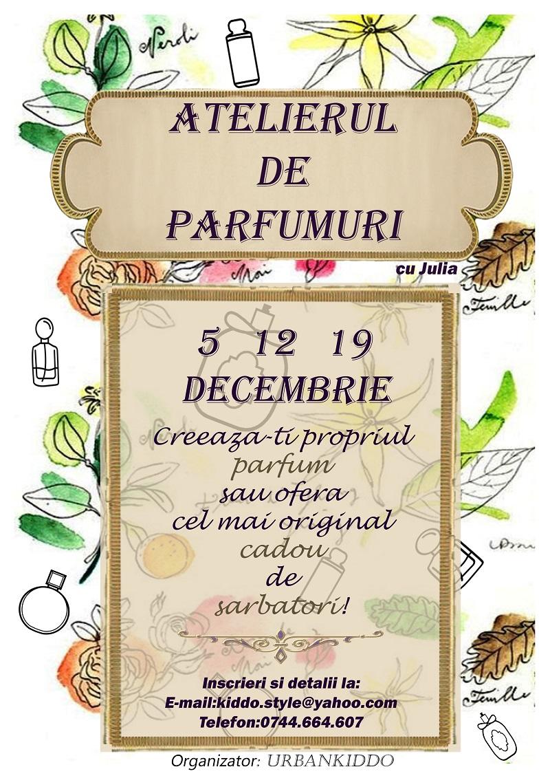 Atelierul de parfumuri | 5, 12 și 19 decembrie 2016, Cluj-Napoca