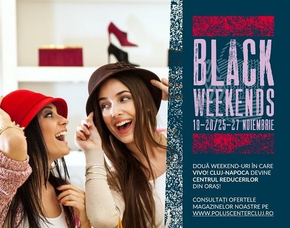 Black Weekends la VIVO! Cluj-Napoca