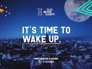 Cluj Never Sleeps revine cu o nouă ediție în perioada 15-17 Octombrie