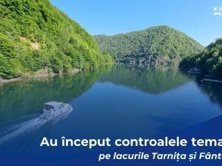 Controale pe lacurile Tarnița și Fântânele: au fost aplicate deja sancțiuni!