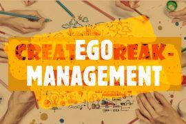 CreateBreakInnovate - Ego Management