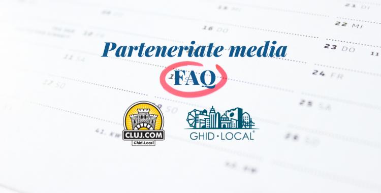 FAQ - Parteneriate media Cluj.com 2019