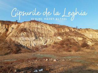 O zi prin împrejurimile Clujului: Gipsurile de la Leghia | Partea a II-a
