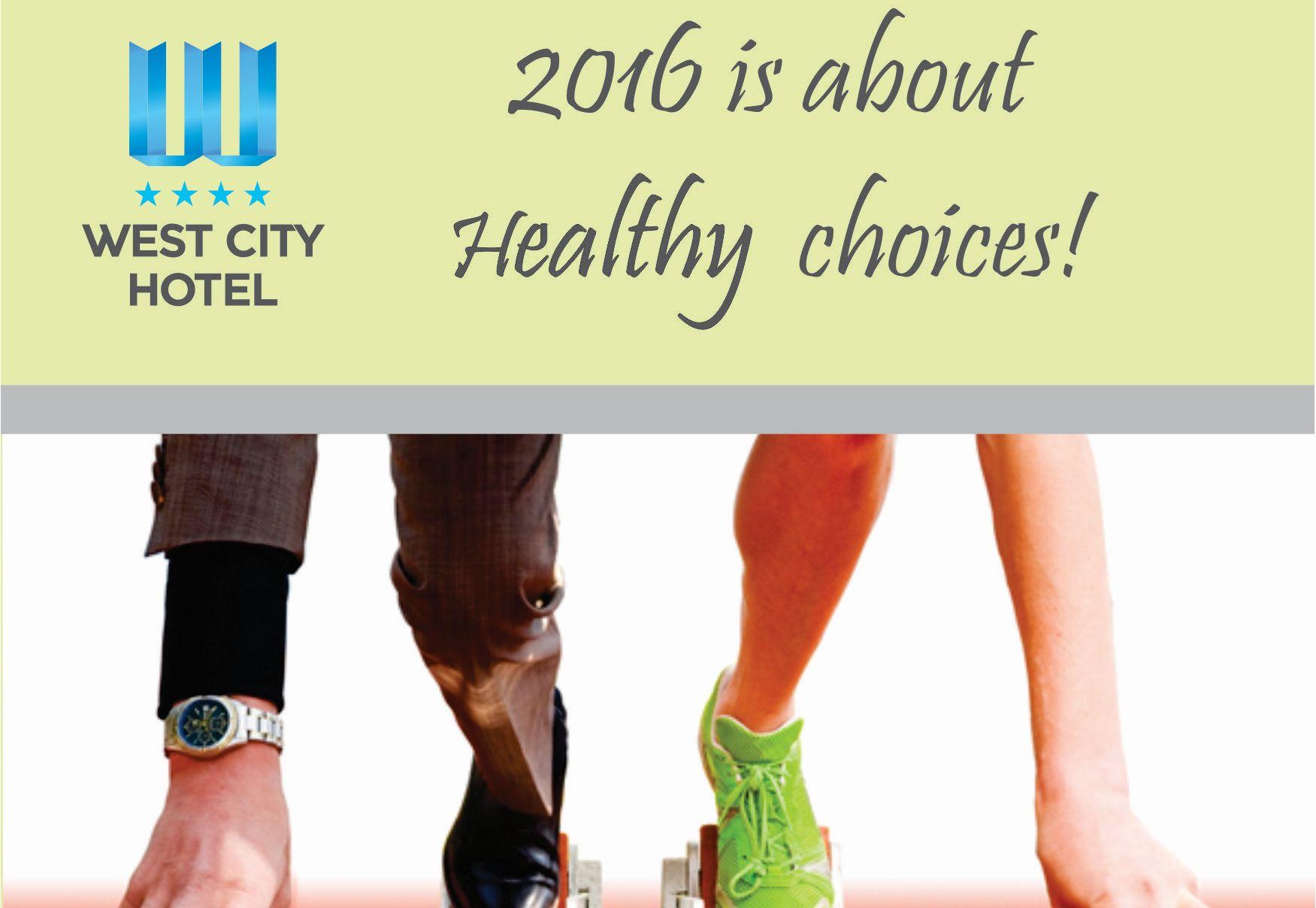 West City Hotel: Start sănătos în 2016