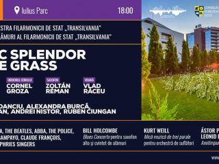 """Music Splendor in the Grass""! Concert inedit al Filarmonicii Transilvania, în Iulius Parc"