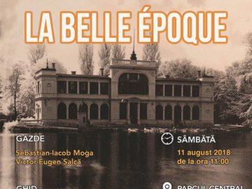 Re-descoperim Clujul - La Belle Époque