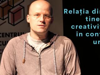 Relația dintre tineri și creativitate în cadrul orașelor – Proiect C, Episod 4