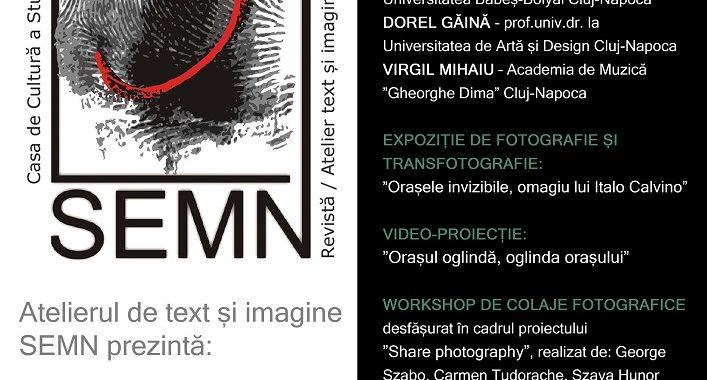 Lansare: Revista/Atelier de text și imagine/SEMN