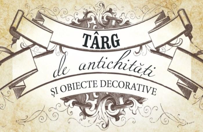 Târg de Antichități și Obiecte Decorative | Evenimente în Cluj | Cluj.com