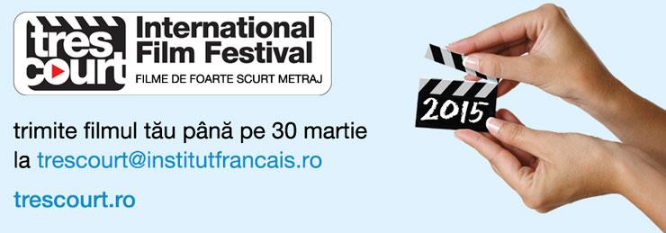 Apel la filme, Festivalul TRÈS COURTS