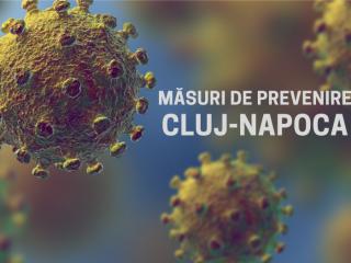 Măsuri pentru prevenirea răspândirii Coronavirus în Cluj