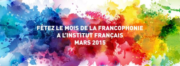 Luna martie, dedicată francofoniei