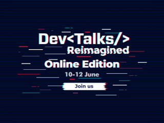Cel mai complex eveniment IT virtual se lansează pe 10 – 12 iunie: DevTalks Reimagined