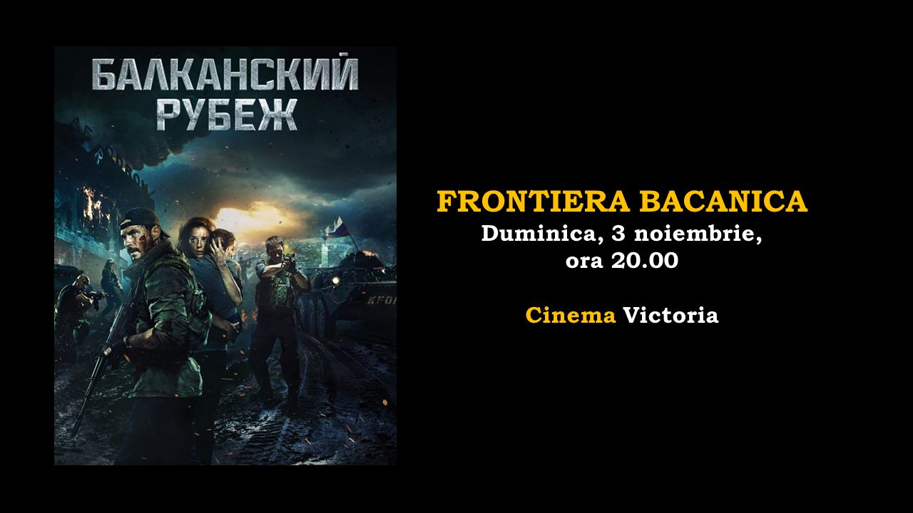 festivalul de film rusesc frontiera balcanica