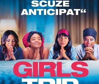 Avanpremiera: Girls Trip: Dezmăț cu fetele – SUA