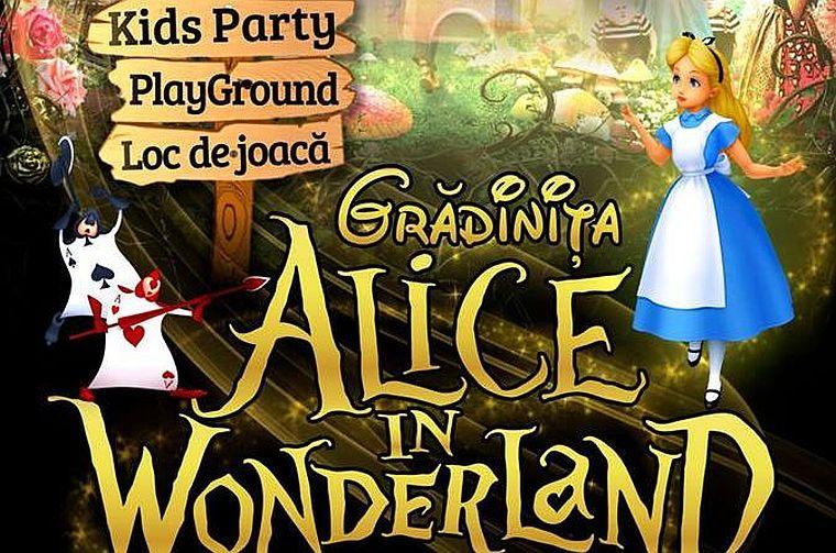 Grădinița Alice in Wonderland: Alege o educație trainică pentru copilul tău!