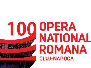 Opera Națională Română din Cluj-Napoca sărbătorește 100 de ani! | Centenar digital