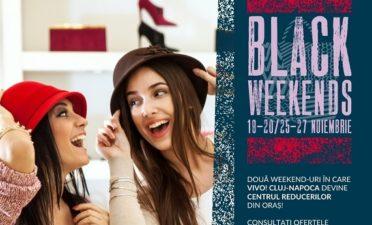 Black Weekends at VIVO! Cluj Napoca