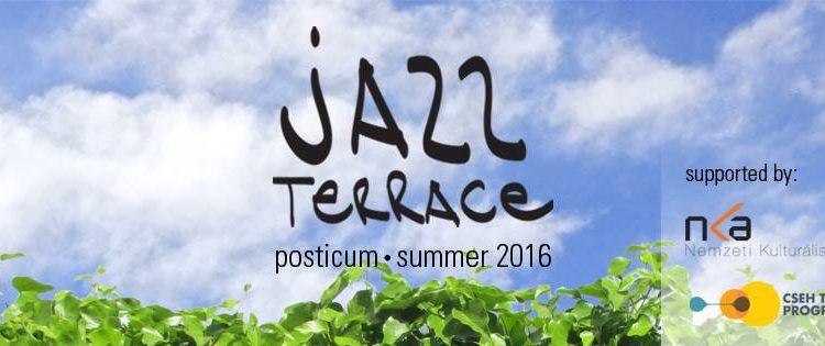 Jazz Terrace 2016 - Centrul Posticum Oradea