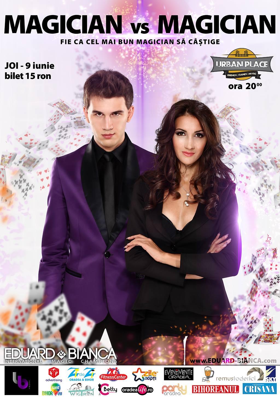 Magician vs Magician Eduard si Bianca