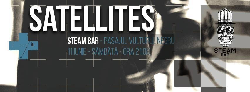 Concert Live în STEAM Bar: Satellites