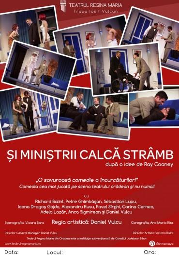 Și miniștrii calcă strâmb, Teatrul Reginal Maria, Oradea