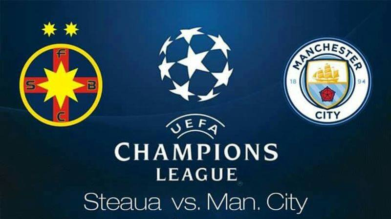 Champions League: Steaua vs. Man. City, Bodega, Oradea
