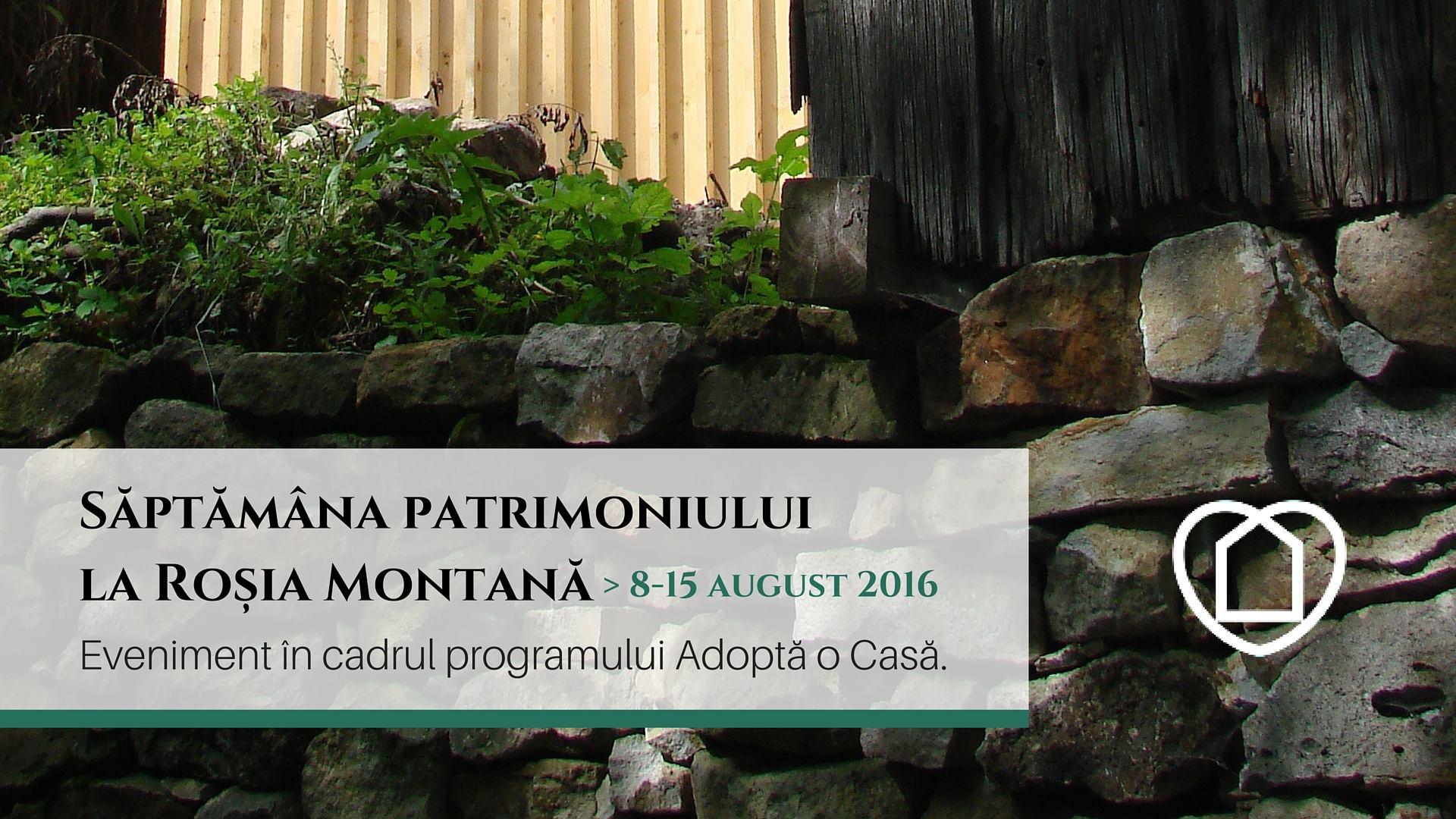Săptămâna Patrimoniului la Roșia Montană