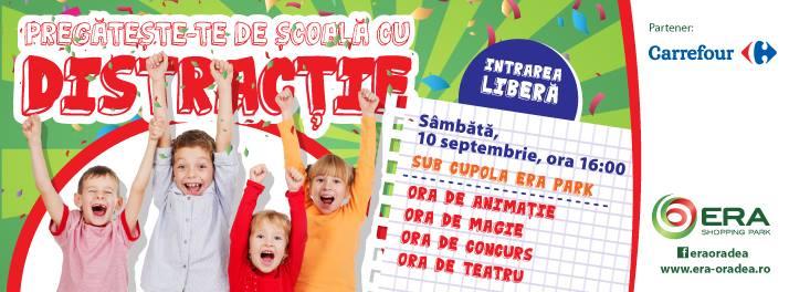 Pregătește-te de școală cu distracție!, Era Park Oradea
