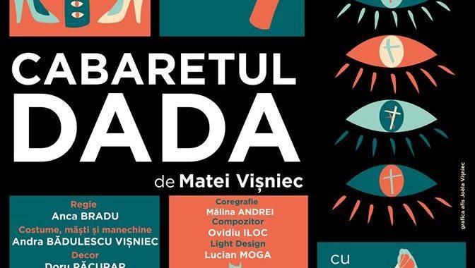 Cabaretul DADA de Matei Vișniec, premieră, Teatrul Regina Maria