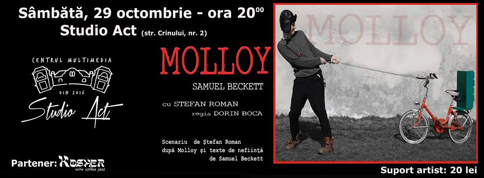 Spectacol de teatru: Molloy de Samuel Beckett