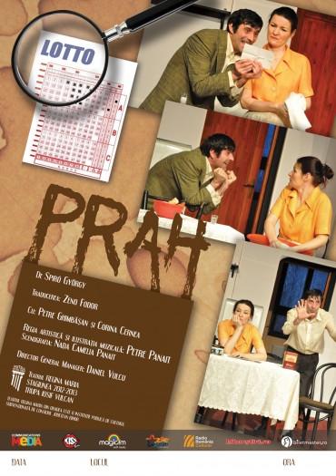 Spectacol de teatru: Prah