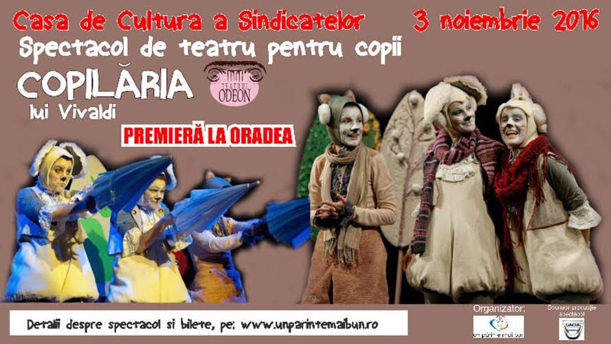 Spectacol de teatru: Copilaria lui Vivaldi - Teatrul Odeon Bucuresti, Casa de Cultura a Sindicatelor Oradea