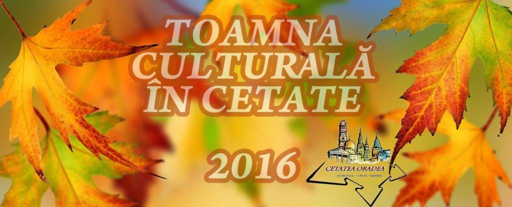 toamna-culturala-in-cetatea-oradea