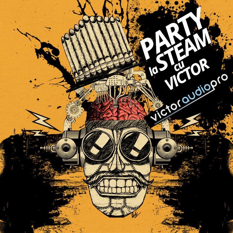 Party la STEAM cu Victor