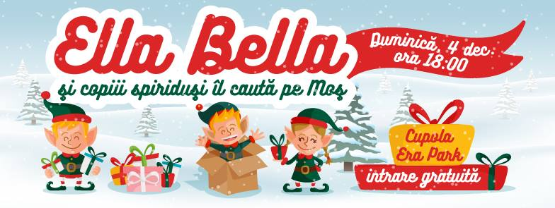 Ella Bella și copiii spiriduși îl caută pe Moș Crăciun