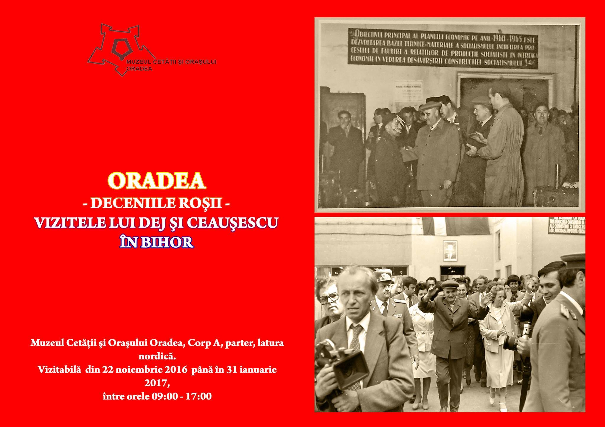 Expoziție: Deceniile roșii. Vizitele lui Dej și Ceaușescu în Bihor