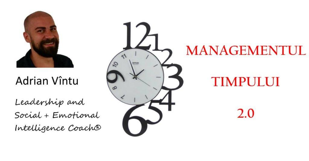 Curs gratuit: Managementul timpului 2.0