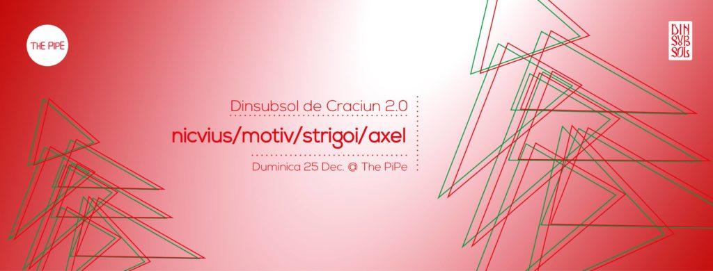 Dinsubsol de Crăciun 2.0 at The PiPE