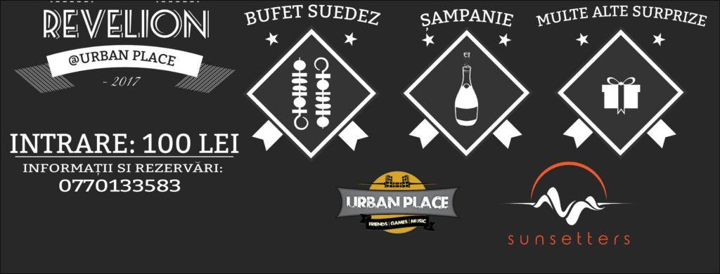 Revelion 2017 la Urban Place