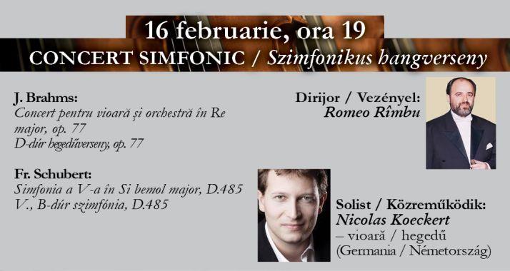 Concert simfonic: J. Brahms, Fr. Schubert - Oradea