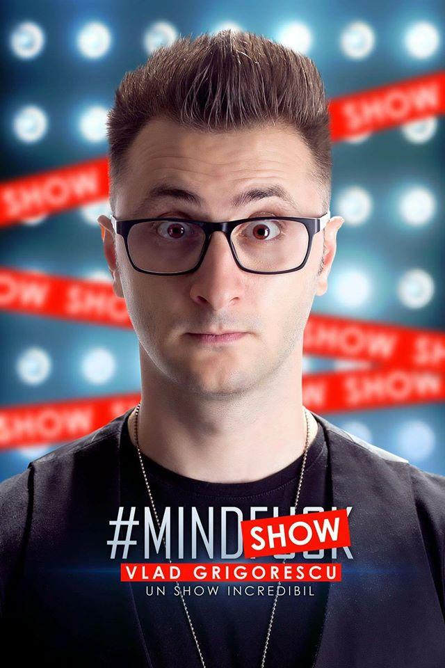 MindShow cu Vlad Grigorescu - Oradea