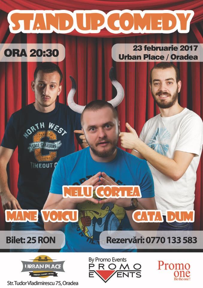 Stand Up Comedy cu Nelu Cortea, Mane Voicu și Cata Dum - Oradea