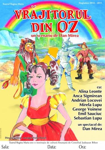 Teatru: Vrăjitorul din Oz - Oradea