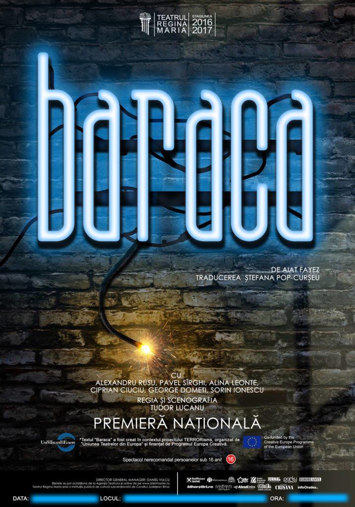 Premieră națională la Teatrul Regina Maria: Baraca