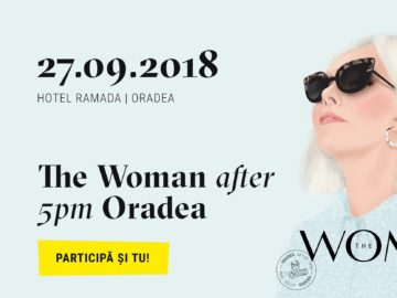 The Woman after 5pm! Oradea