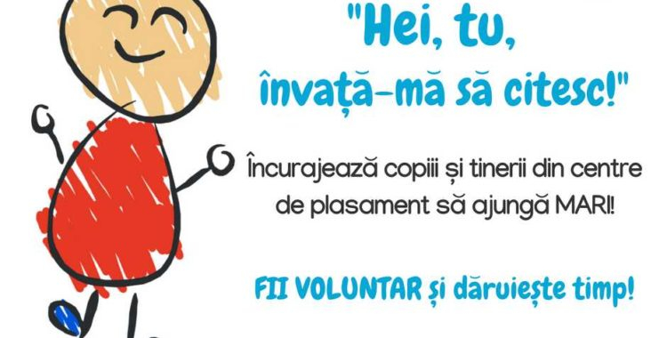"""""""Învaţă-mă să citesc!"""" – Fii voluntar pentru copiii din centre de plasament"""